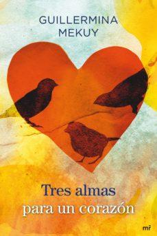 tres almas para un corazón (ebook)-guillermina mekuy-9788427037809