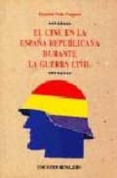 Inmaswan.es El Cine En La España Republicana Durante La Guerra Civil Image
