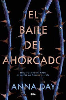 el baile del ahorcado (ebook)-anna day-9788427213609