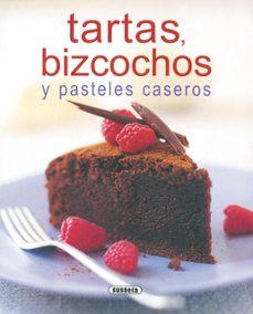 tartas, bizcochos y pasteles caseros-9788430552009
