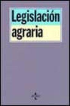 Javiercoterillo.es Legislacion Agraria : Normativa General Y Autonomica (3ª Ed.) Image