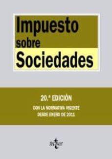 Ojpa.es Impuesto Sobre Sociedades: Con La Normativa Vigente Desde Enero D E 2011 (20ª Ed.) Image