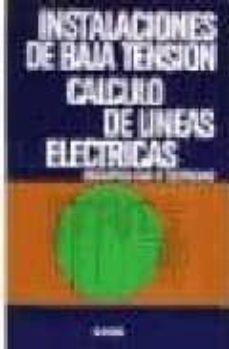 Descargar INSTALACION DE BAJA TENSION CALCULO LINEAS ELECTRICAS gratis pdf - leer online