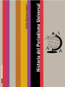 historia del periodismo universal-carlos (coord.) barrera-9788434413009