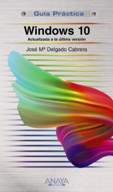 windows 10 (actualizada a la ultima version)-jose maria delgado-9788441541009