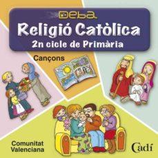 Inmaswan.es Cd Religió Católica 2n Cicle De Primària. Projecte Deba. Cançons. Comunitat Valenciana Image
