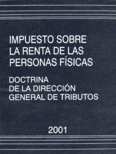 Inciertagloria.es Impuesto Sobre La Renta De Las Personas Fisicas: Doctrina De La D Ireccion General De Tributos 2001 Image