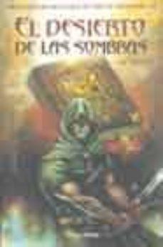 Mrnice.mx El Desierto De Las Sombras (Libro Aventura: Lobo Solitario) Image