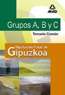 Padella.mx Grupos A, B, C Y D De La Diputacion Foral De Guipuzcoa: Temario C Omun Image