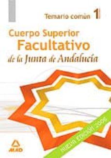 Relaismarechiaro.it Cuerpo Superior Facultativo De La Junta De Andalucia: Temario Com Un (Vol. I) Image