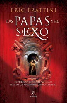 Asdmolveno.it Los Papas Y El Sexo: De San Pedro A Benedicto Xvi Image
