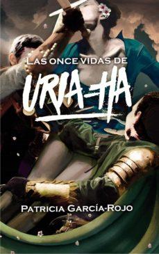 las once vidas de uria-ha-patricia garcia-rojo canton-9788467592009