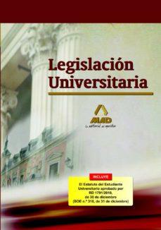 LEGISLACION UNIVERSITARIA - VV.AA.   Adahalicante.org