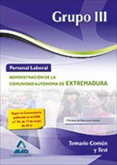 Eldeportedealbacete.es Personal Laboral (Grupo Iii) De La Administracion De La Comunidad Autonoma De Extremadura. Temario Comun Y Test Image