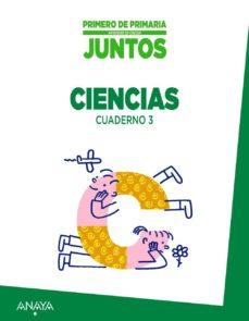 Javiercoterillo.es Aprender Es Crecer Juntos. Cuaderno De Ciencias 3. 1º Primer Ciclo Image