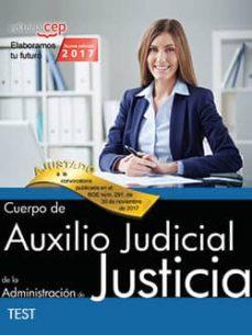 cuerpo de auxilio judicial de la administracion de justicia: test-9788468169309