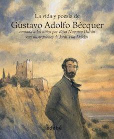 Permacultivo.es La Vida Y Poesia De Gustavo Adolfo Becquer (La Vida Contada A Los Niños) Image