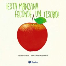 ¡esta manzana esconde un tesoro!-hans christian schmidt-9788469624609