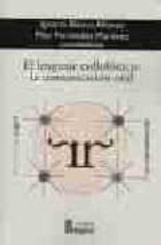 el lenguaje radiofonico: la comunicacion oral-pilar fernandez martinez-ignacio blanco alfonso-9788470741609