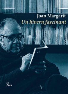 un hivern fascinant (ebook)-joan margarit-9788475886909