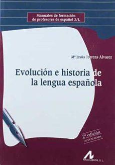 Followusmedia.es Evolucion E Historia De La Lengua Española (2ª Ed.) Image