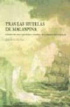 Permacultivo.es Tras Las Huellas De Malaspina: Cronica De Una Expedicion Cientifi Ca De La Ilustracion Española Image
