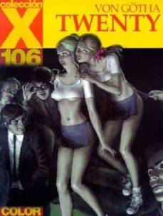 coleccion x 106: twenty-von gotha-9788478334209
