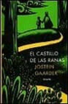 el castillo de las ranas-jostein gaarder-9788478444809