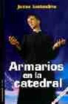 Descargar libros electrónicos y revistas ARMARIOS EN LA CATEDRAL de JAUME SANTANDREU in Spanish