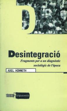 Geekmag.es Desintegracio Fragments Per A Un Diagnostic Sociologic De L Epoca Image