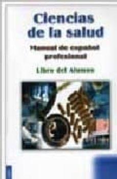 Lofficielhommes.es Ciencias De La Salud: Manual De Español Profesional: Libro Del Al Umno Image