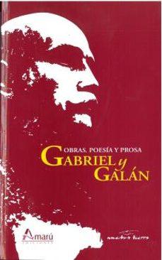 Libros gratis en audio para descargar. OBRAS POESÍA Y PROSA GABRIEL Y GALÁN de AA.VV. in Spanish 9788481963809 FB2 PDB MOBI