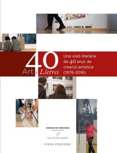 art i lletres. 40 anys del museu d art modern de tarragona-9788483309209