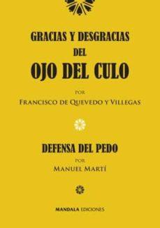 Descargar libros de android GRACIAS Y DESGRACIAS DEL OJO DEL CULO de FRANCISCO DE QUEVEDO Y VILLEGAS  en español