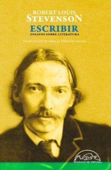 Descargar ESCRIBIR: ENSAYOS SOBRE LITERATURA gratis pdf - leer online