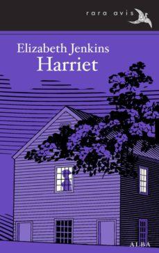 Ebook descargas de libros electrónicos gratis HARRIET  9788484288909 de ELIZABETH JENKINS en español