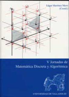 Chapultepecuno.mx V Jornadas De Matematica Discreta Y Algoritmica Image