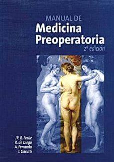 Descargar google books como pdf ubuntu MANUAL DE MEDICINA PREOPERATORIA (2ª ED.) in Spanish MOBI DJVU de JR. R. ET AL. FRAILE