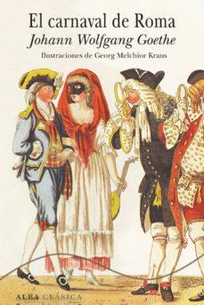 el carnaval de roma (ebook)-johann wolfgang von goethe-9788490650509