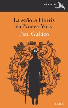 Descargar ebooks ipod touch LA SEÑORA HARRIS EN NUEVA YORK (Literatura española) 9788490654309 FB2 PDB iBook