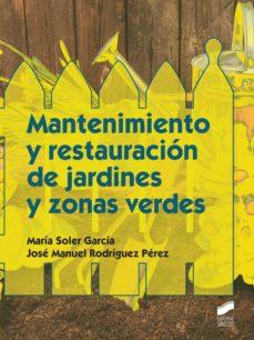 mantenimiento y restauración de jardines y zonas verdes (ebook)-9788490775509