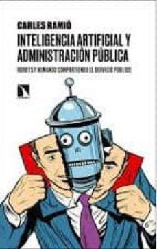 inteligencia artificial y administración pública-carles ramio-9788490975909