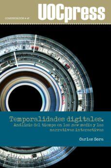 Descarga de la colección de libros de Kindle TEMPORALIDADES DIGITALES PDB de CARLES SORA 9788491166009 en español
