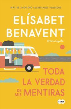 toda la verdad de mis mentiras (ebook)-elisabet benavent-9788491291909