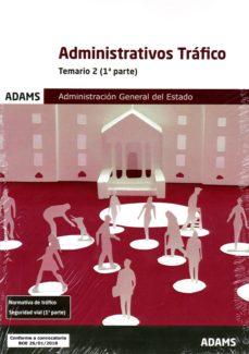 administrativos trafico temario 2 administracion general del estado-9788491474609