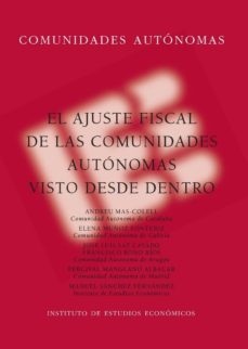 AJUSTE FISCAL DE LAS COMUNIDADES AUTONOMAS VISTO DESDE DENTRO - PERCIVAL MANGLANO ALBACAR | Adahalicante.org