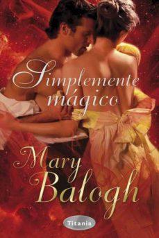 (pe) simplemente magico-mary balogh-9788492916009