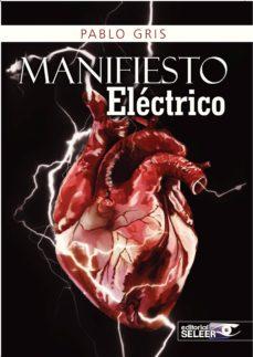 manifiesto electrico-pablo gris sanchez-porro-9788494464409