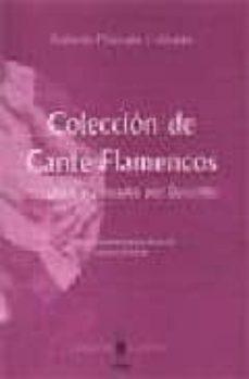 Descargar COLECCION DE CANTES FLAMENCOS: RECOGIDOS Y ANOTADOS POR DEMOFILO gratis pdf - leer online