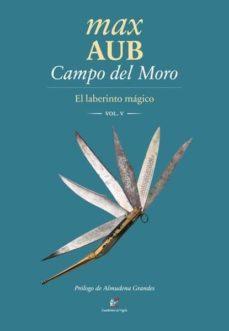 Descargar libros gratis en francés pdf CAMPO DEL MORO (EL LABERINTO MAGICO V) (Spanish Edition) DJVU de MAX AUB 9788495430809